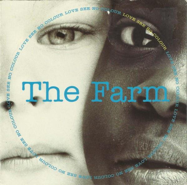 The Farm Love See No Colour