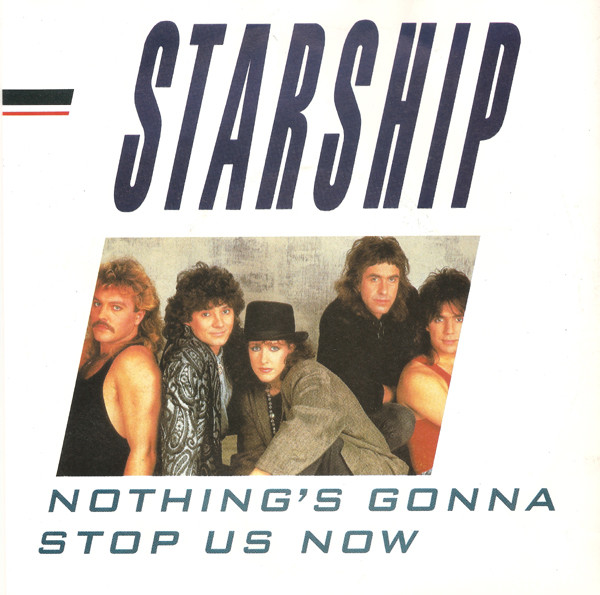 Starship Nothings Gonna Stop Us Now