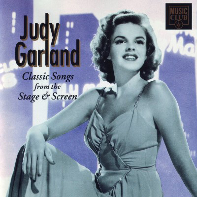 Garland, Judy Classic Songs From The Stage & Screen
