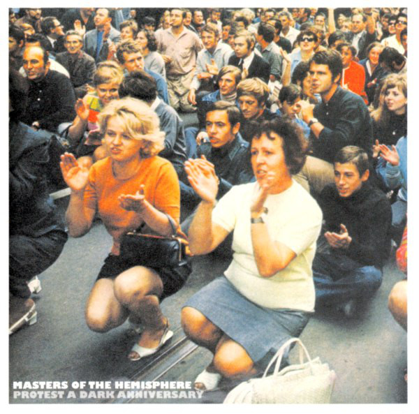Masters Of The Hemisphere Protest A Dark Anniversary CD
