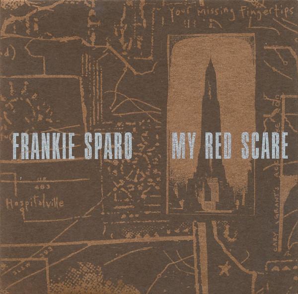 Sparo, Frankie My Red Scare
