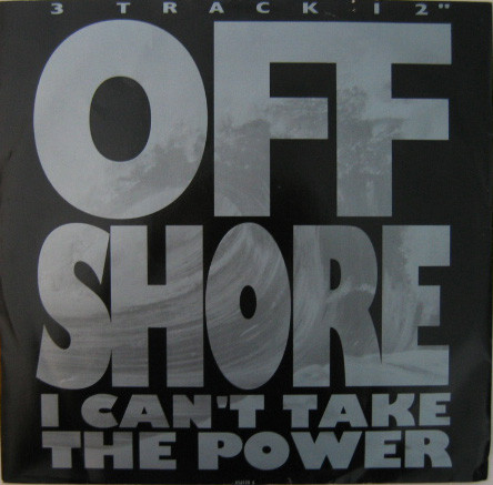 Off-Shore I Can't Take The Power Vinyl