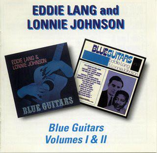 Lang, Eddie and Johnson, Lonnie Blue Guitars Volumes I & II Vinyl