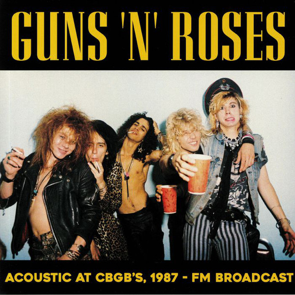Guns N' Roses Acoustic At Cbgb's, 1987 - Fm Broadcast Vinyl