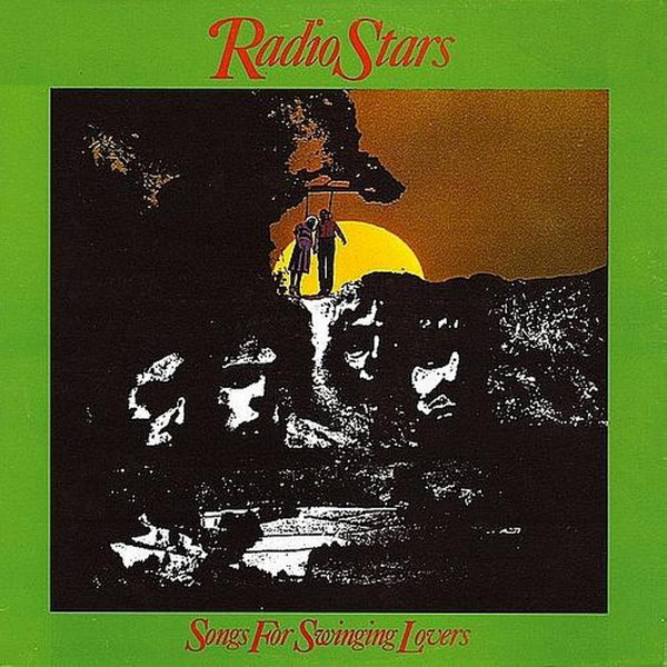 Radio Stars Songs For Swinging Lovers Vinyl
