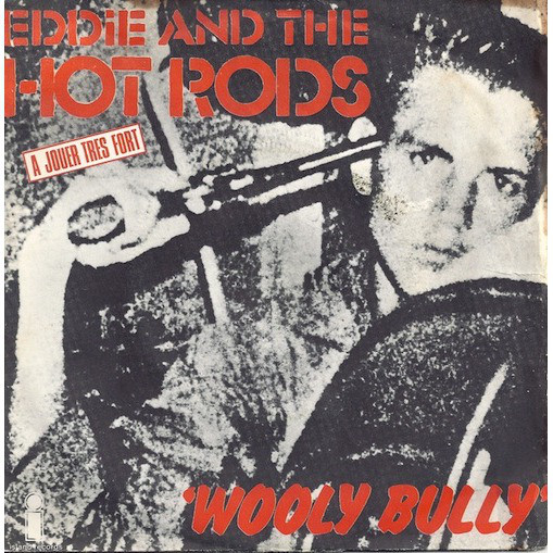 Eddie And The Hot Rods Wooly Bully
