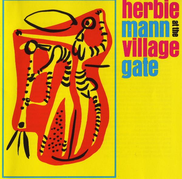 Mann, Herbie Herbie Mann At The Village Gate