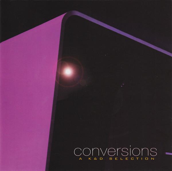 Kruder & Dorfmeister Conversions - A K&D Selection Vinyl