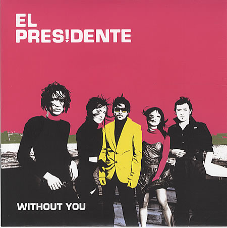 El Presidente Without You Vinyl