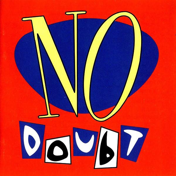No Doubt No Doubt CD