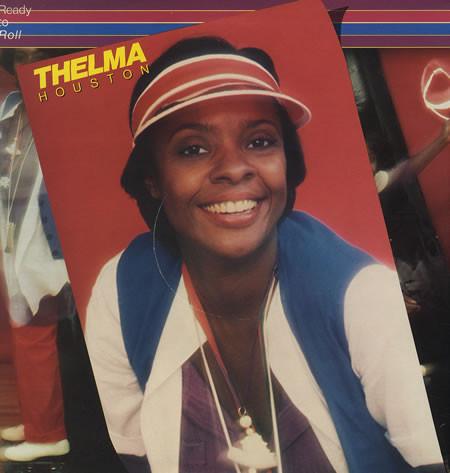 Houston Thelma Ready To Roll
