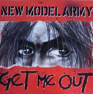 New Model Army Get Me Out Vinyl