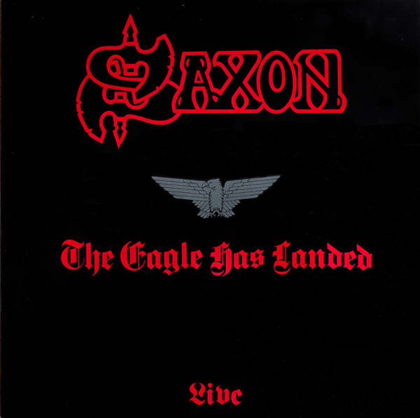 Saxon The Eagle Has Landed Vinyl