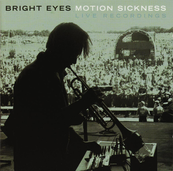 Bright Eyes Motion Sickness Live Recordings
