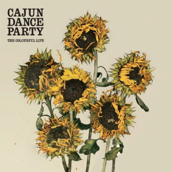 Cajun Dance Party The Colourful Life CD