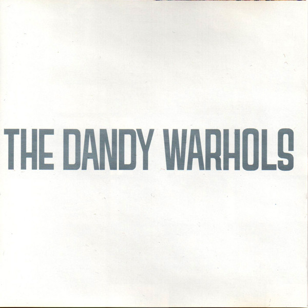 The Dandy Warhols The Dandy Warhols