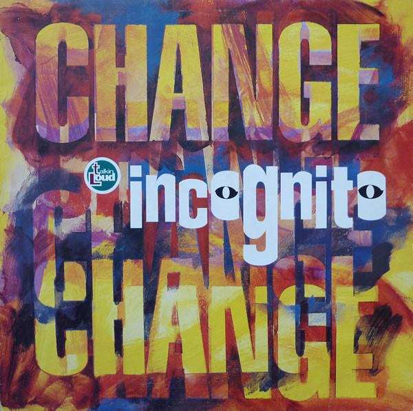 Incognito Change Vinyl