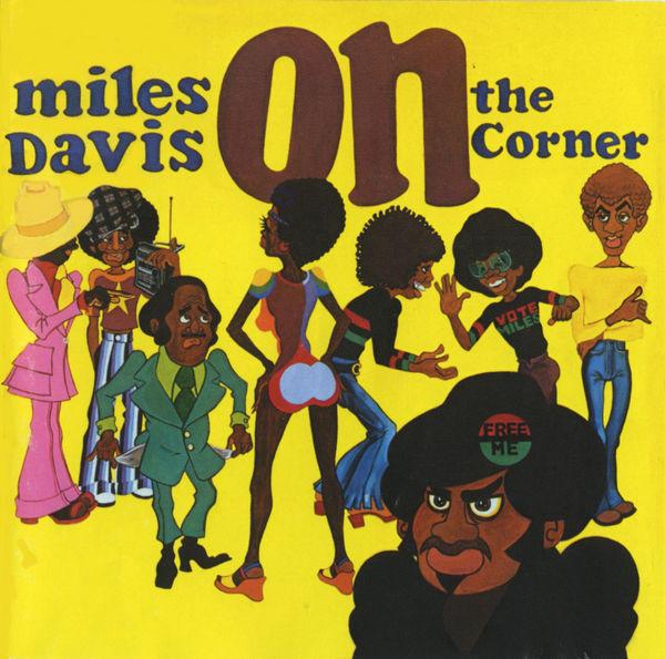 Davis, Miles On The Corner