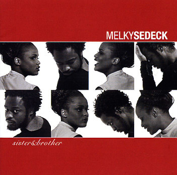 Sedeck, Melky  Sister & Brother CD