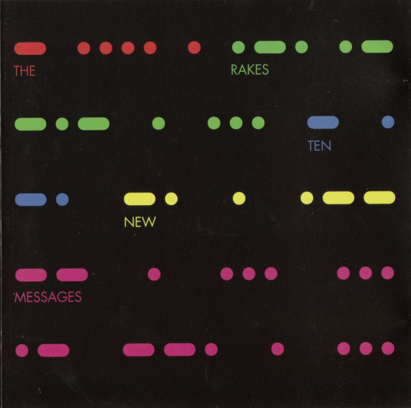 Rakes (The) Ten New Messages CD
