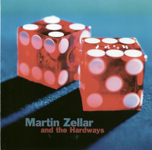 Zellar, Martin and the Hardways Martin Zellar and the Hardways CD