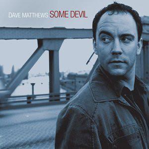 Matthews, Dave Some Devil CD