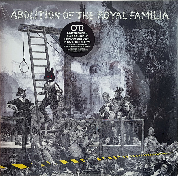 Orb (The) Abolition Of The Royal Familia Vinyl