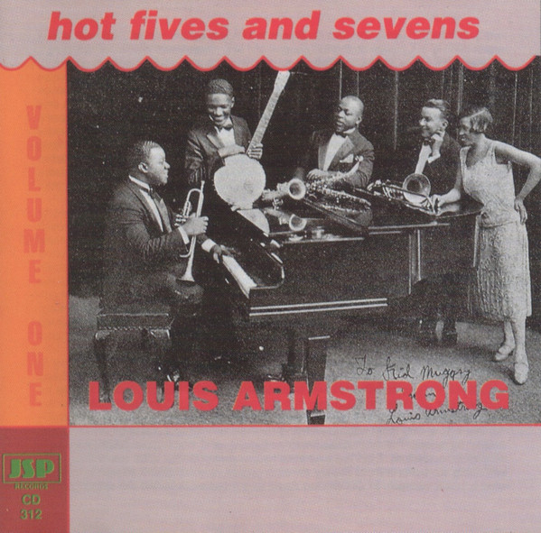 Armstrong, Louis Hot Fives and Sevens Volume One