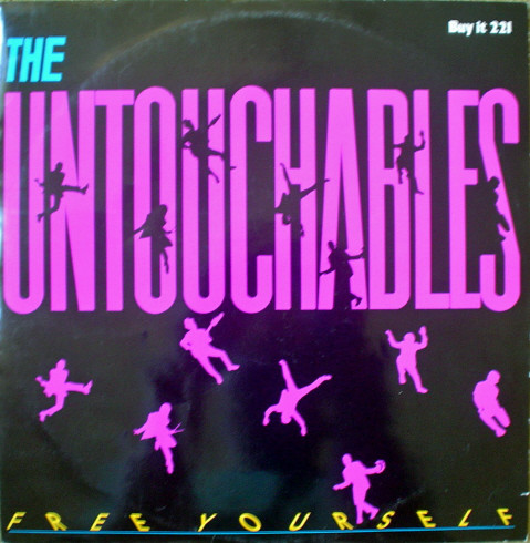 The Untouchables Free Yourself