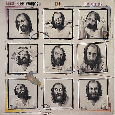 Mick Fleetwood's Zoo I'm Not Me
