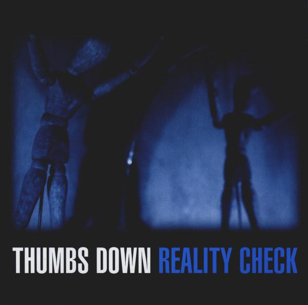 Thumbs Down Reality Check CD
