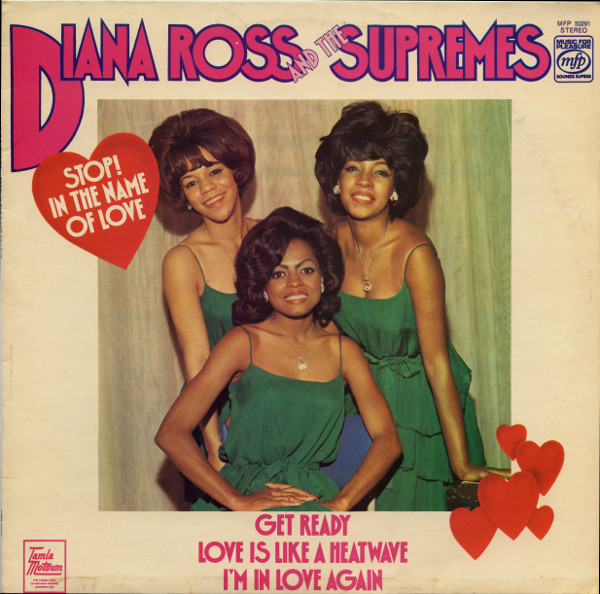 Ross, Diana And The Supremes Stop In The Name Of Love