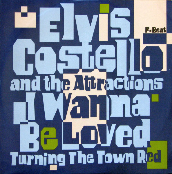 Elvis Costello And The Attractions I Wanna Be Loved Vinyl