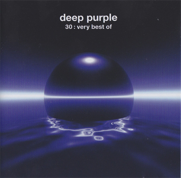 Deep Purple 30: Very Best Of