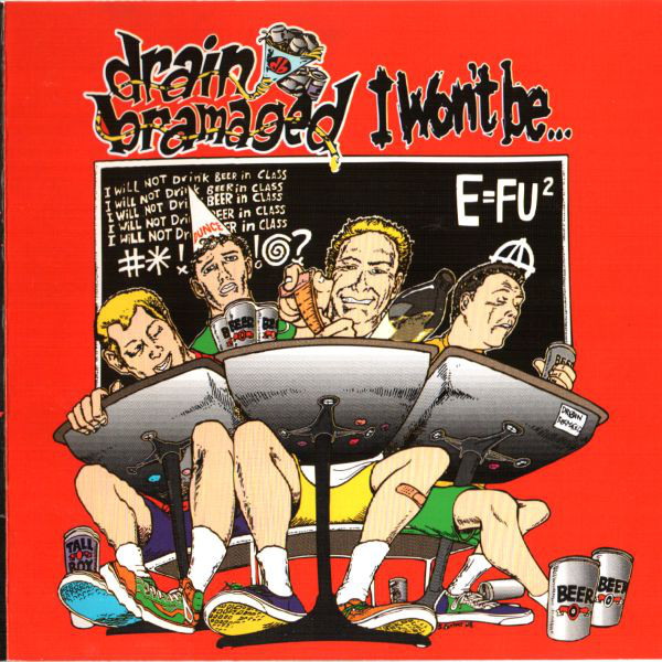 Drain Bramaged I Won't Be... CD