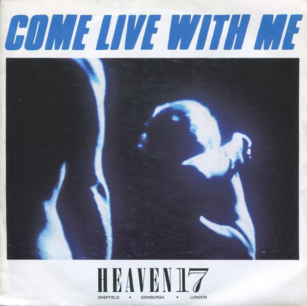 Heaven 17 Come Live With Me Vinyl