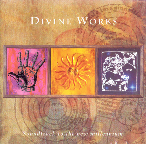 Divine Works Soundtrack To The New Millennium CD