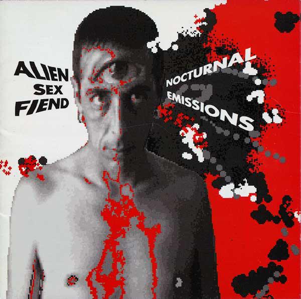 Alien Sex Fiend Nocturnal Emissions CD