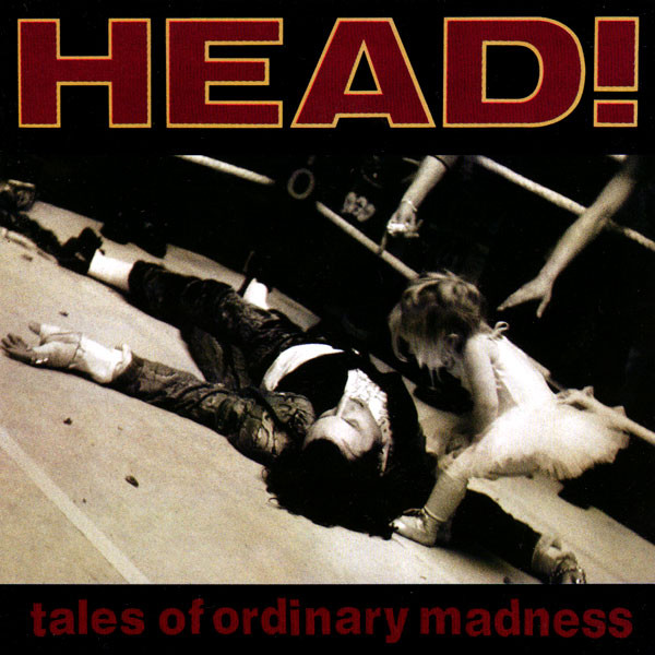 Head! Tales Of Ordinary Madness Vinyl