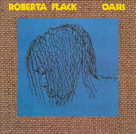 Flack, Roberta Oasis
