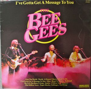 Bee Gees Ive Gotta Get A Message To You