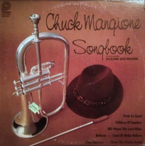 Excelsior Jazz Machine Chuck Mangione Songbook