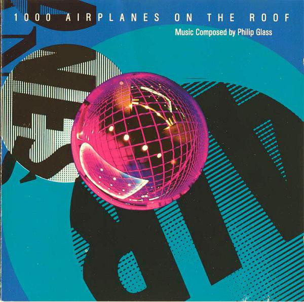 Glass, Philip 1000 Airplanes On The Roof CD