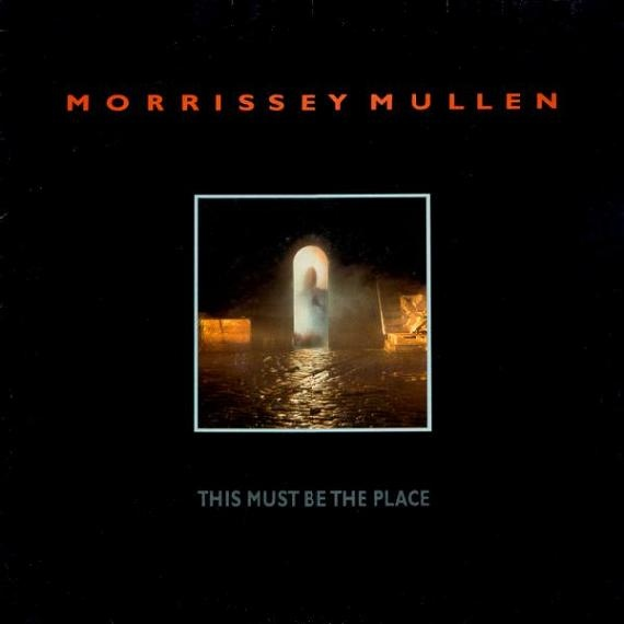 Morrissey Mullen This Must Be The Place Vinyl