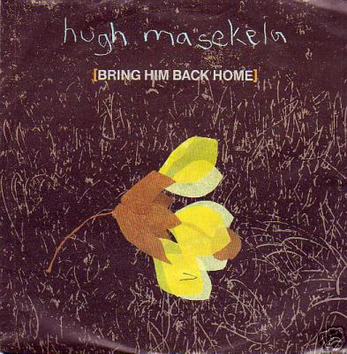 Masekela, Hugh Bring Him Back Home
