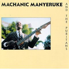 Manyeruke, Machanic And The Puritans  Machanic Manyeruke And The Puritans