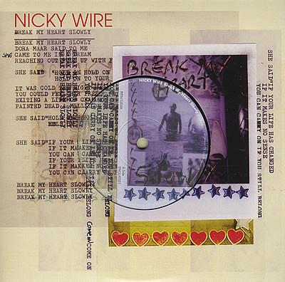 Wire, Nicky Break My Heart Slowly