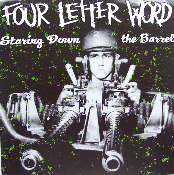 Four Letter Word Staring Down The Barrel