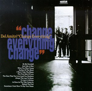 Del Amitri Change Everything CD