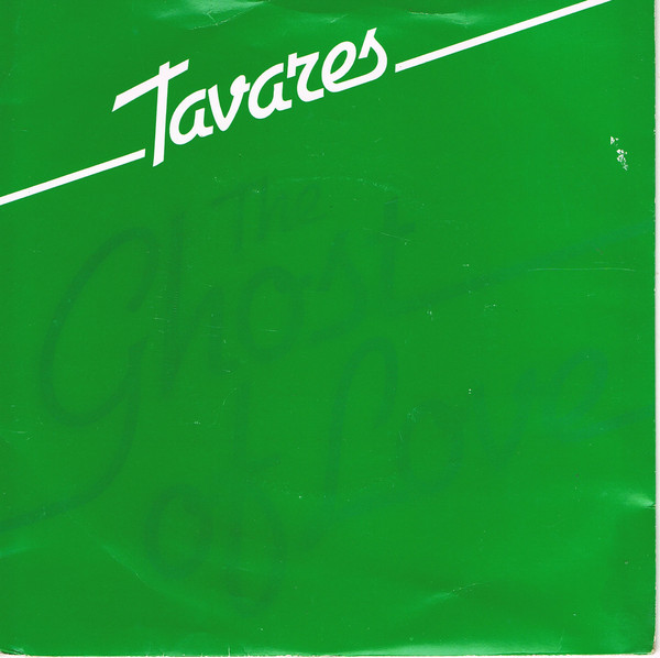Tavares The Ghost Of Love / Bein' With You Vinyl